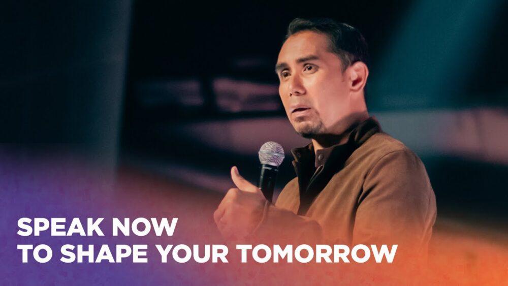 Speak Now To Shape Your Tomorrow Image