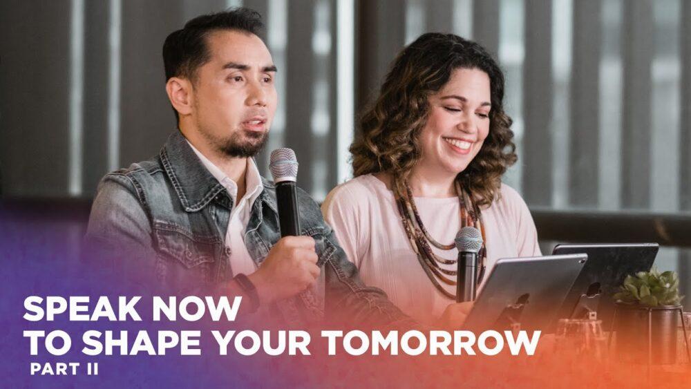 Speak Now To Shape Your Tomorrow II Image