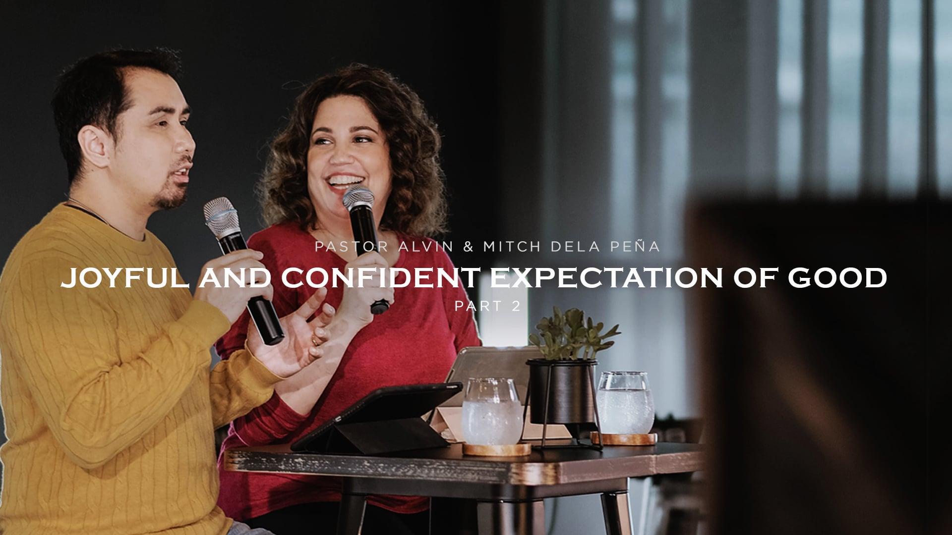 Joyful And Confident Expectation Of Good - 2